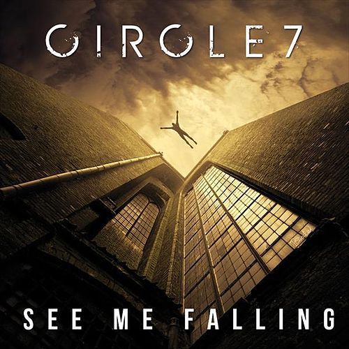 See Me Falling (Single) by Circle7