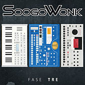 Fase Tre by SoogoWonk