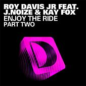 Enjoy The Ride by Roy Davis, Jr.