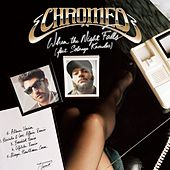 When The Night Falls by Chromeo