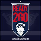 Ready 2 Go by Martin Solveig