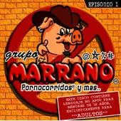 Pornocorridos y mas... by Grupo Marrano