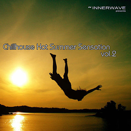 Chillhouse Hot Summer Sensation Vol.2 by Various Artists