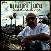 Dedicated To The OGs by Midget Loco