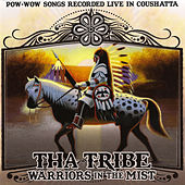 Warriors in the Mist by Tha Tribe