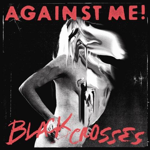 Black Crosses by Against Me!