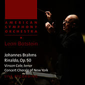 Brahms: Rinaldo, Op. 50 by American Symphony Orchestra