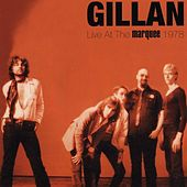 Live At The Marquee 1978 by Gillan
