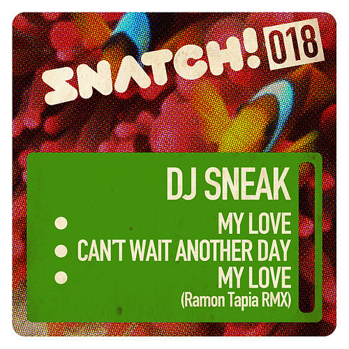 Snatch018 by DJ Sneak
