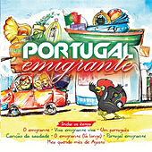 Portugal Emigrante by Various Artists