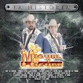 La Historia by Miguel Y Miguel