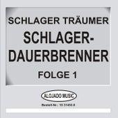 Schlager-Dauerbrenner Folge 1 by Schlager Träumer