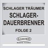 Schlager-Dauerbrenner Folge 2 by Schlager Träumer