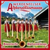 Bayerische Alphornklänge by Werdenfelser Alphornbläserinnen