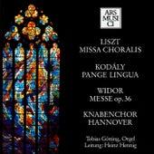 Liszt: Missa choralis - Kodaly: Pange lingua - Widor: Mass by Various Artists
