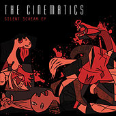Silent Scream by The Cinematics