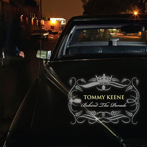 Behind The Parade by Tommy Keene