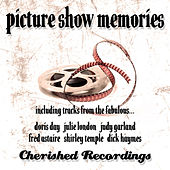 Picture Show Memories by Various Artists
