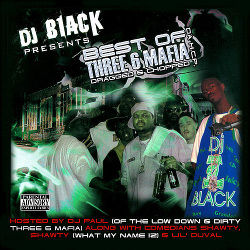 The Best of Three 6 Mafia by Various Artists
