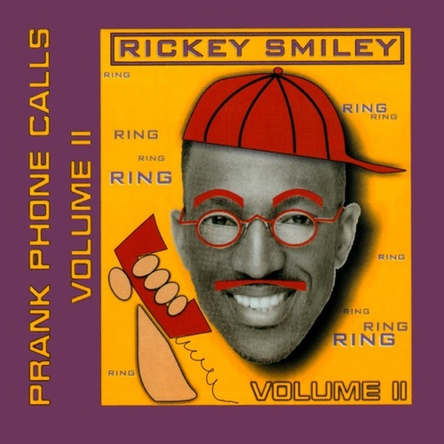 Volume 2, Prank Phone Calls by Rickey Smiley