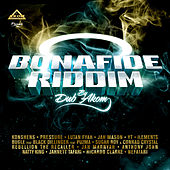 Bonafide Riddim by Various Artists