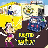 Rahtid 2 Rahtid!! - The Various Artists Compilation by Various Artists