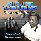 Down And Out by Big Joe Williams