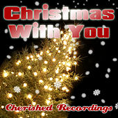 Christmas With You by Various Artists