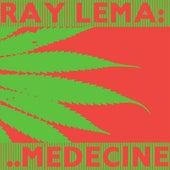 Medecine by Ray Lema