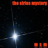 The Sirius Mystery by MSM