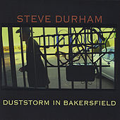 Duststorm In Bakersfield by Steve Durham