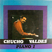 Chucho Valdes: Piano I by Chucho Valdes