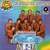 15 Anos, Celebralo Con Nosotros by Internacional Fiesta 85