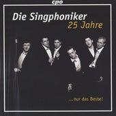 Die Singphoniker 25 Jahre by Die Singphoniker