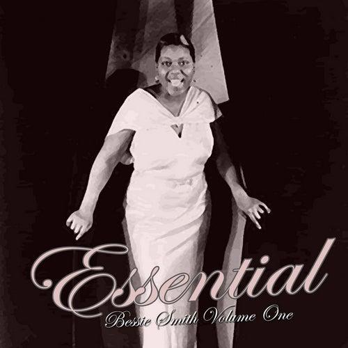 Essential Bessie Smith Vol 1 by Bessie Smith
