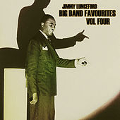 Big Bands Favourites Vol 4 by Jimmy Lunceford