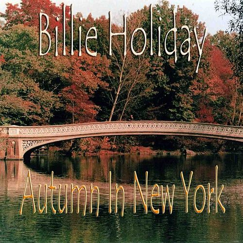 Autumn In New York by Billie Holiday
