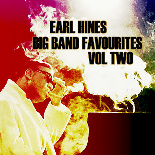 Big Bands Favourites Vol2 by Earl Fatha Hines