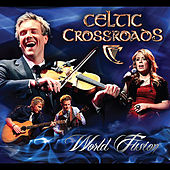 World Fusion - Special Edition by Celtic Crossroads