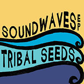 SoundWaves EP by Tribal Seeds