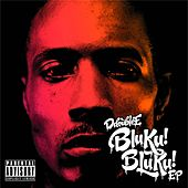 Bluku! Bluku! EP by D Double E