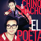 El Poeta by Chino y Nacho