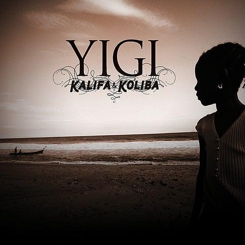 Yigi (Hope) by Kalifa