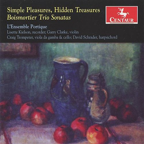 Simple Pleasures, Hidden Treasures by L'Ensemble Portique