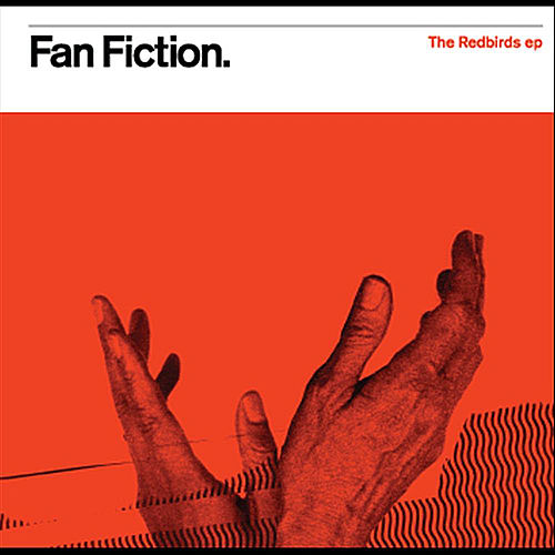 The Redbirds EP by Fan Fiction
