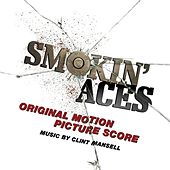 Smokin' Aces (Original Motion Picture Score) von Clint Mansell