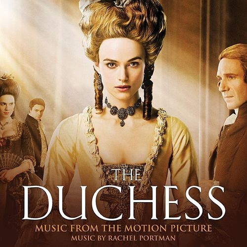The Duchess (Music From The Motion Picture) by Rachel Portman