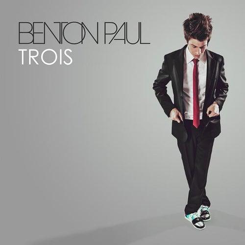 Trois - EP by Benton Paul