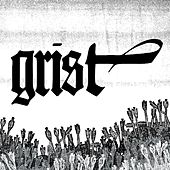 Grist by Drumcorps