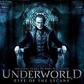 Underworld Rise Of The Lycans (Original Motion Picture Score) by Paul Haslinger
